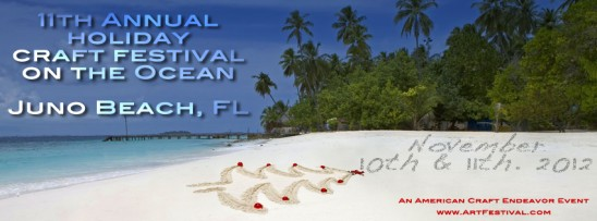 11th Annual Holiday Craft Festival on the Ocean - Juno Beach, FL